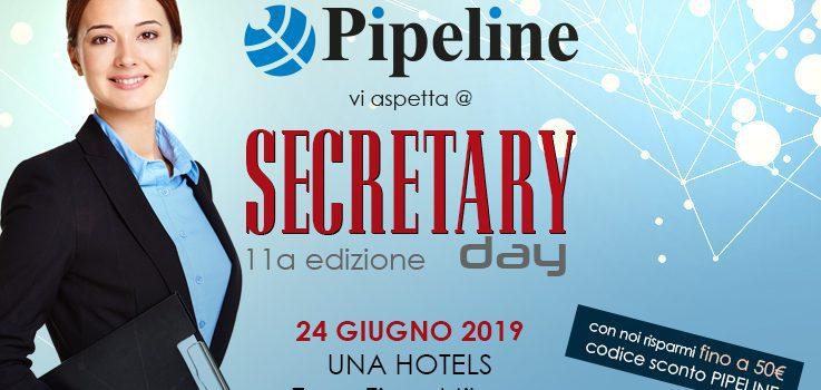 Pipeline vi aspetta al Evento Secretary Day - con una promozione imperdibile!