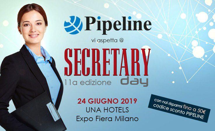 Pipeline vi aspetta al Evento Secretary Day - con una promozione imperdibile