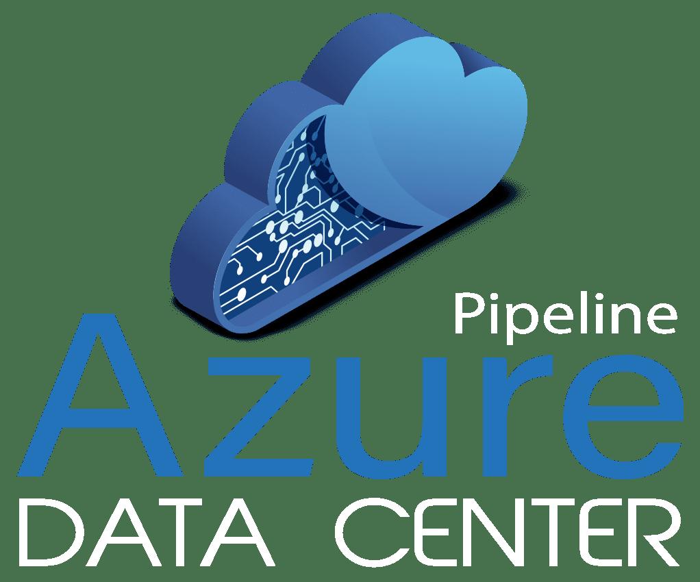 Pipeline Azure Data Center