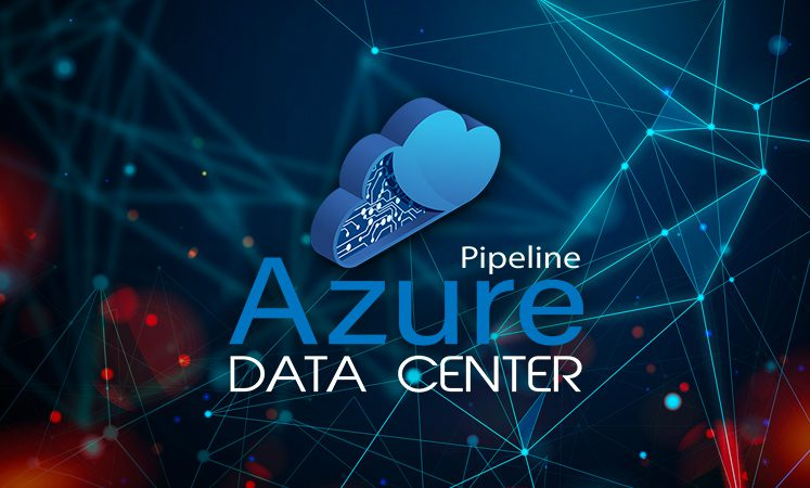 Pipeline Azure Data Center